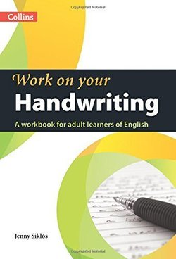 Collins Work On Your Handwriting ISBN: 9780007469420