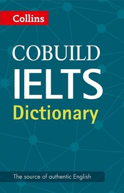 Collins COBUILD IELTS Dictionary ISBN: 9780008100834