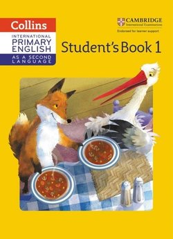 Collins International Primary English as a Second Language Stage 1 Student's Book with Audio Download ISBN: 9780008213589