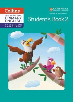 Collins International Primary English as a Second Language Stage 2 Student's Book with Audio Download ISBN: 9780008213619