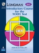 Longman Introductory Course for the TOEFL Test iBT (2nd Edition) Student Book with Answer Key, CD-ROM & iTest ISBN: 9780133436945