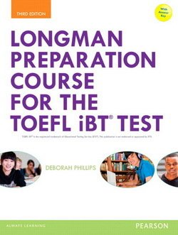 Longman Preparation Course for the TOEFL Test iBT (3rd Edition) Student Book with Answer Key, MyEnglishLab & MP3 Audio ISBN: 9780133248128
