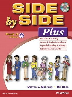 Side by Side Plus 2 Student's Book with eText & MP3 Audio CD ISBN: 9780133828986