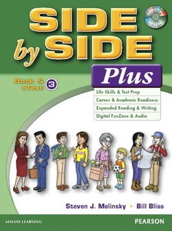 Side by Side Plus 3 Student's Book with eText & MP3 Audio CD ISBN: 9780133828993