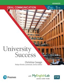 University Success Advanced Level: Oral Communication Student Book with MyEnglishLab ISBN: 9780134652689