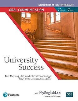 University Success Intermediate Level: Oral Communication Student Book with MyEnglishLab ISBN: 9780134652719