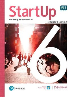 StartUp 6 (B2 / Upper Intermediate) Teacher's Edition ISBN: 9780135181324