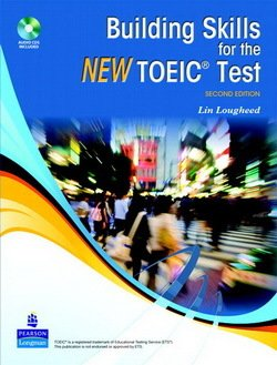 Building Skills for the New TOEIC Test with Audio CDs (2) ISBN: 9780138136253