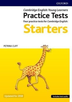 Cambridge English Qualifications Young Learners Practice Tests Pre A1 Starters with Audio ISBN: 9780194042581