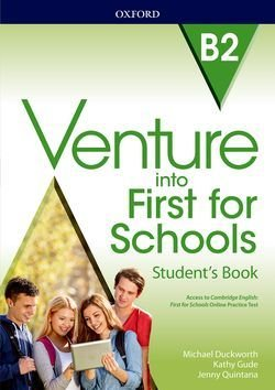Venture into First for Schools B2 Student's Book Pack ISBN: 9780194114998