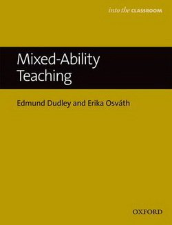 Mixed Ability Teaching - Into the Classroom ISBN: 9780194200387