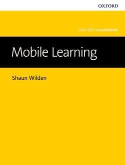 Mobile Learning - Into the Classroom ISBN: 9780194200394