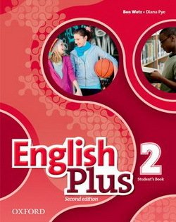 English Plus (2nd Edition) 2 Student's Book ISBN: 9780194200615