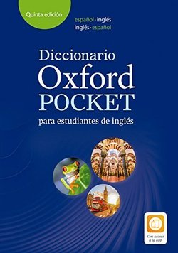 Diccionario Oxford Pocket para Estudiantes de Ingles Spanish-English, English-Spanish (5th Edition) ISBN: 9780194211680
