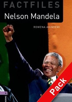 OBL Factfiles 4 Nelson Mandela Book with Audio CD ISBN: 9780194226301