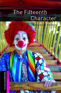 OBL Starter The Fifteenth Character ISBN: 9780194234214