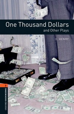 OBL Playscripts 2 One Thousand Dollars and Other Plays ISBN: 9780194235204