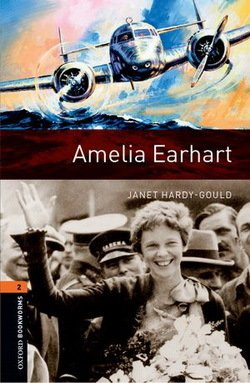OBL2 Amelia Earhart with MP3 Audio Download ISBN: 9780194637589