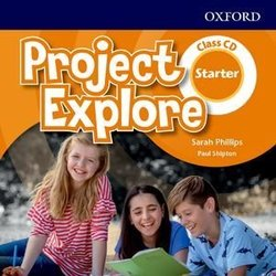 Project Explore Starter Class Audio CDs ISBN: 9780194255592