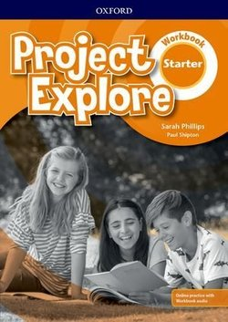 Project Explore Starter Workbook with Online Practice ISBN: 9780194256223