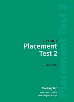 Oxford Placement Tests 2 Marking Kit, Guide, Answer Key