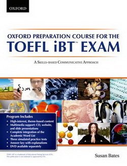 Oxford Preparation Course for TOEFL iBT Exam with Audio CDs & Online Access ISBN: 9780194326490