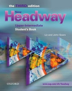 New Headway (3rd Edition) Upper Intermediate Student's Book ISBN: 9780194392990