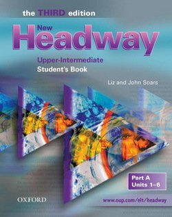 New Headway (3rd Edition) Upper Intermediate (Split Edition) Student's Book A ISBN: 9780194393041
