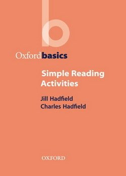 Oxford Basics - Simple Reading Activities ISBN: 9780194421737