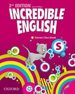 Incredible English (New Edition) Starter Coursebook ISBN: 9780194442053