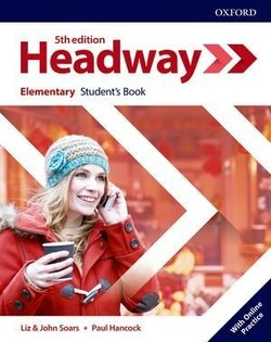 Headway (5th Edition) Elementary Student's Book with Student's Resource Centre ISBN: 9780194524230