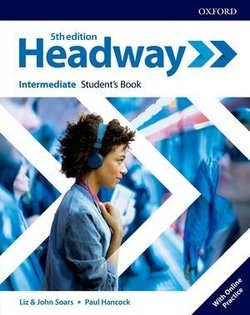 Headway (5th Edition) Intermediate Student's Book with Student's Resource Centre ISBN: 9780194529150