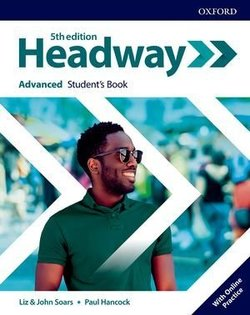 Headway (5th Edition) Advanced Student's Book with Student's Resource Centre ISBN: 9780194547611