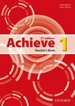 Achieve (2nd Edition) 1 Teacher's Book ISBN: 9780194556354