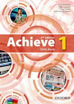 Achieve (2nd Edition) 1 Skills Book ISBN: 9780194556385