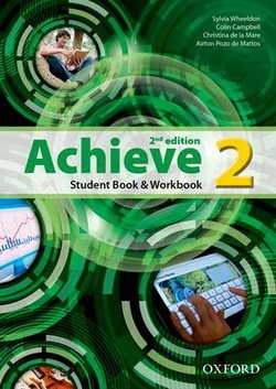 Achieve (2nd Edition) 2 Student Book, Workbook & Skills Book ISBN: 9780194556415