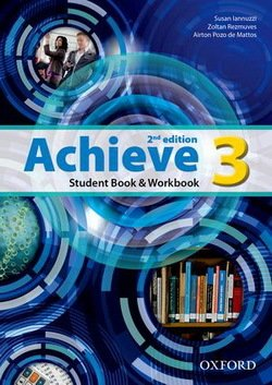 Achieve (2nd Edition) 3 Student Book, Workbook & Skills Book ISBN: 9780194556422