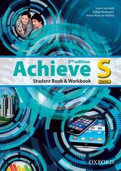 Achieve (2nd Edition) Starter Student Book, Workbook ISBN: 9780194556453
