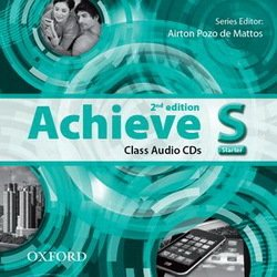 Achieve (2nd Edition) Starter Class Audio CDs (2) ISBN: 9780194556491