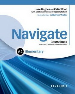 Navigate Elementary A2 Student's Book with eBook, eWorkbook & Online Skills ISBN: 9780194566377