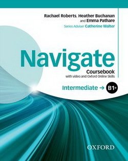 Navigate Intermediate B1+ Student's Book with DVD-ROM & Online Skills