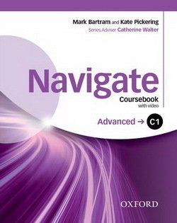 Navigate Advanced C1 Coursebook with DVD-ROM, Oxford Online Skills Program & eBook ISBN: 9780194566896