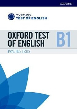 Oxford Test of English B1 Practice Tests with Online Audio & Answers