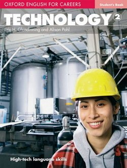 Oxford English for Careers: Technology 2 Student's Book ISBN: 9780194569538