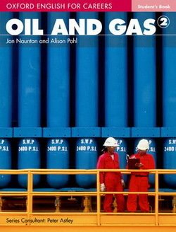 Oxford English for Careers: Oil and Gas 2 Student's Book ISBN: 9780194569682