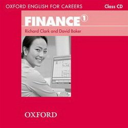 Oxford English for Careers: Finance 1 Class Audio CD ISBN: 9780194569958