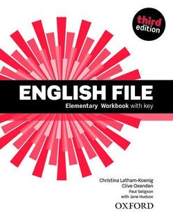 English File (3rd Edition) Elementary Workbook with Answer Key (without CD-ROM) ISBN: 9780194598200