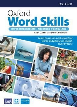Oxford Word Skills (2nd Edition) Upper-Intermediate - Advanced Vocabulary with App Access ISBN: 9780194605748