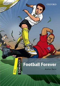 Dominoes 1 Football Forever ISBN: 9780194609135