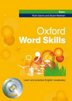 Oxford Word Skills Basic Student's Book with CD-ROM without Answers ISBN: 9780194526180